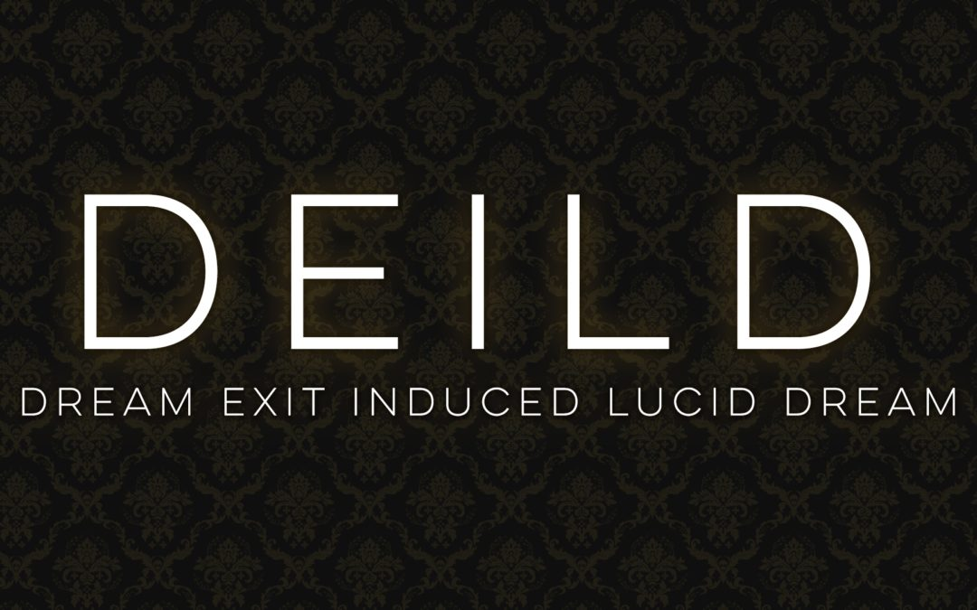DEILD – Dream Exit Induced Lucid Dream
